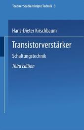 Transistorverstärker: Schaltungstechnik, Ausgabe 3