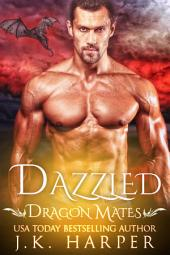 Dazzled: Dragon Mates #1