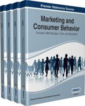 Marketing and Consumer Behavior: Concepts, Methodologies, Tools, and Applications: Concepts, Methodologies, Tools, and Applications