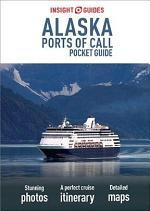 Insight Guides Pocket Alaska Ports of Call (Travel Guide eBook)