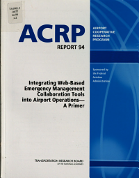 Integrating Web based Emergency Management Collaboration Tools Into Airport Operations PDF