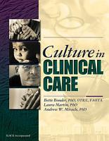 Culture in Clinical Care PDF