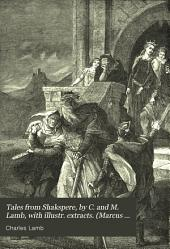 Tales from Shakspere, by C. and M. Lamb, with illustr. extracts. (Marcus Ward's educ. lit.).