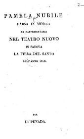 Pamela nubile. Farsa in musica, etc. [By G. Rossi.]
