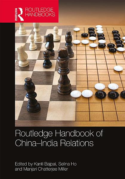 Routledge Handbook of China–India Relations