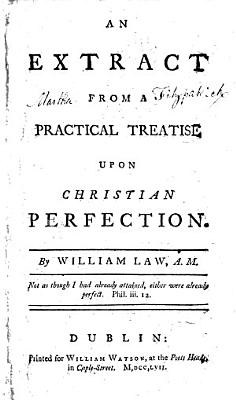 An Extract from A Practical Treatise Upon Christian Perfection PDF