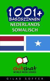 1001+ Basiszinnen Nederlands - Somalisch