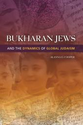 Bukharan Jews and the Dynamics of Global Judaism