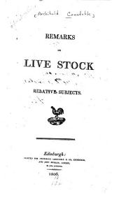 Remarks on Live Stock and Relative Subjects