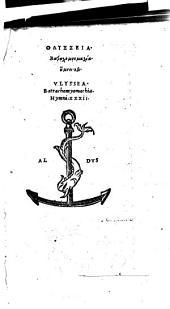Odysseia. Batrachomyomachia. Hymnoi 32: Volume 2