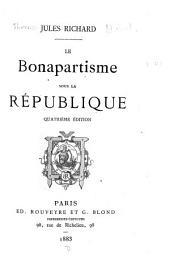 Le Bonapartisme sous la république