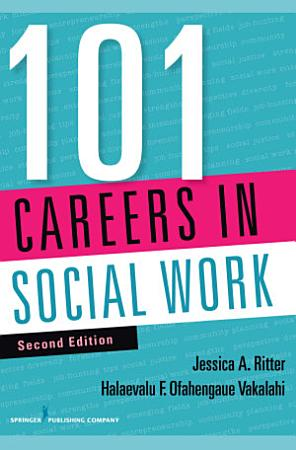 101 Careers in Social Work  Second Edition PDF