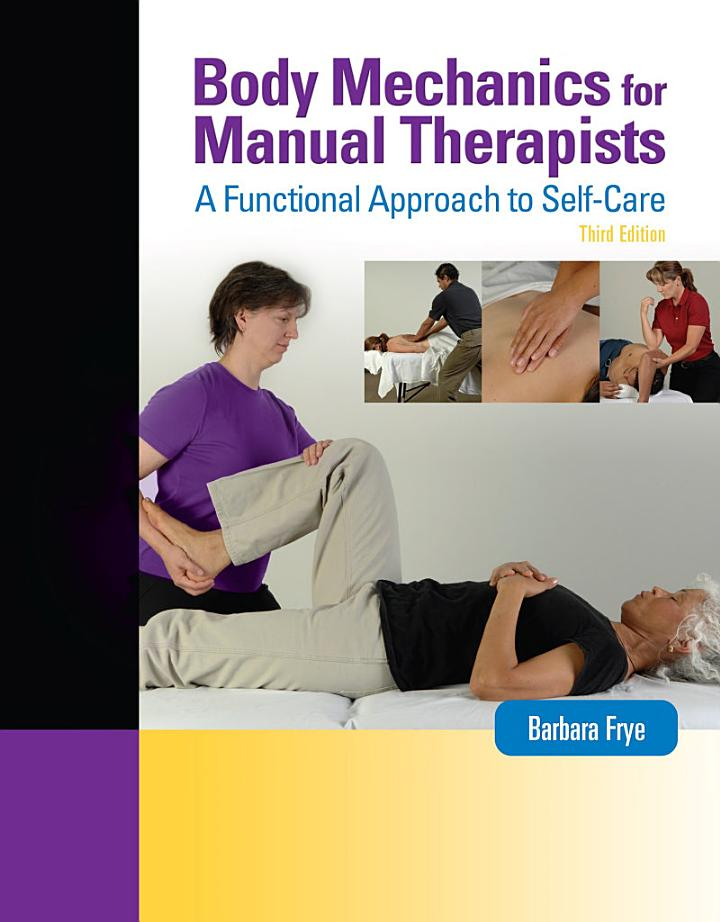 Body Mechanics for Manual Therapists: A Functional Approach to Self-Care