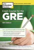 Crash Course for the GRE  6th Edition PDF