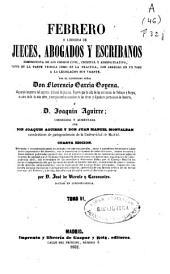 Febrero, o libreria de jueces, abogados y escribanos, comprensiva de los códigos civil, criminal y administrativo, tanto en la parte teórica como en la práctica, con arreglo en un todo a la legislación hoy vigente: Volumen 6