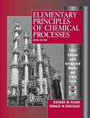 Elementary Principles of Chemical Processes  3rd Edition 2005 Edition Integrated Media and Study Tools  with Student Workbook