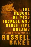 The Rescue of Miss Yaskell and Other Pipe Dreams PDF