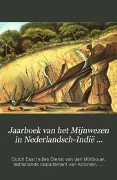 Jaarboek van het Mijnwezen in Nederlandsch-Indië ...: Volume 2,Deel 1