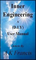 Inner Engineering A (D.I.Y) User Manual