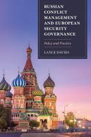 Russian Conflict Management and European Security Governance PDF