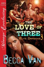 The Love of Three [Elite Dragons 3]