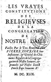 Les vrays constitutions des religieuses de la congrégation de Notre-Dame