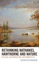 Rethinking Nathaniel Hawthorne and Nature