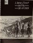 J. James Tissot and His Life of Christ