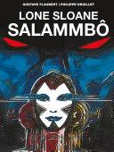 Lone Sloane: Salammbo
