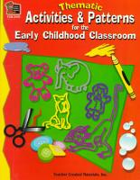 Thematic Activities and Patterns for the Early Childhood Classroom PDF