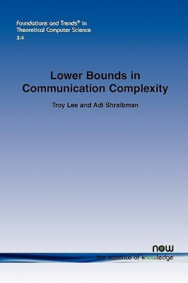 Lower Bounds in Communication Complexity