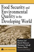 Food Security and Environmental Quality in the Developing World PDF