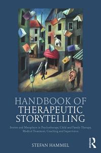 Handbook of Therapeutic Storytelling PDF