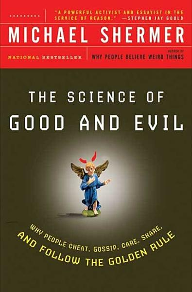 Download The Science of Good and Evil Book