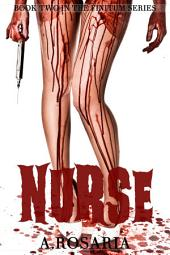 Nurse: Book Two in the Finitum Series