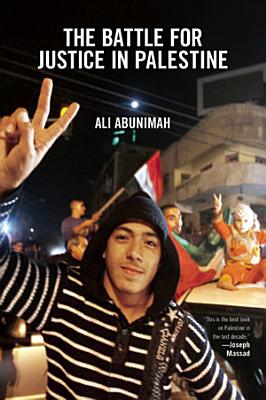 The Battle for Justice in Palestine PDF