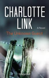 The Unknown Guest: A Novel