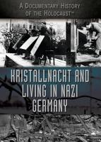 Kristallnacht and Living in Nazi Germany PDF