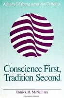 Conscience First  Tradition Second PDF