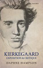Kierkegaard: Exposition & Critique