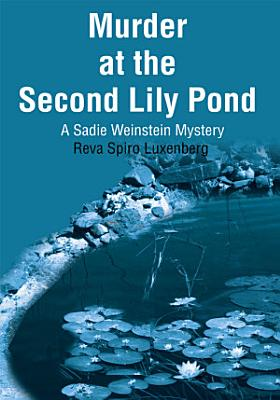 Murder at the Second Lily Pond PDF