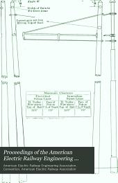 Proceedings of the American Electric Railway Engineering Association: Volume 11