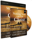 Making Your Case For Christ Training Course Book PDF