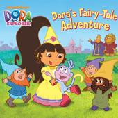 Dora's Fairytale Adventure (Dora the Explorer)