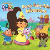 Dora's Fairytale Adventure (Dora the Explorer)
