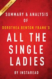 All The Single Ladies By Dorothea Benton Frank   Summary   Analysis