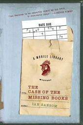 The Case of the Missing Books: A Mobile Library Mystery