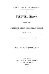 Christian Stewardship: A Farewell Sermon Delivered in the Fourteenth Street Presbyterian Church, New York, Sabbath Morning, Nov. 15, 1863
