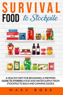 Survival Food to Stockpile