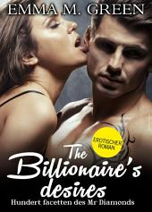 The Billionaire's Desires Band 13 : Ewigkeit Deutsche Version: Hundert Facetten des Mr. Diamonds